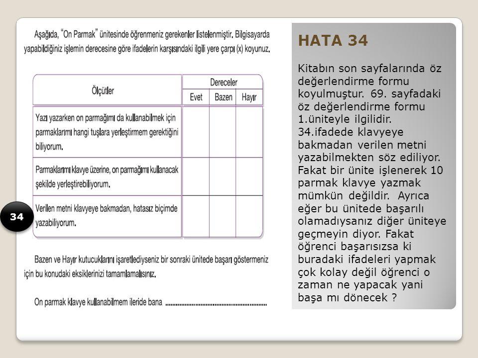 HATA 34 Kitabın son sayfalarında öz değerlendirme formu koyulmuştur.