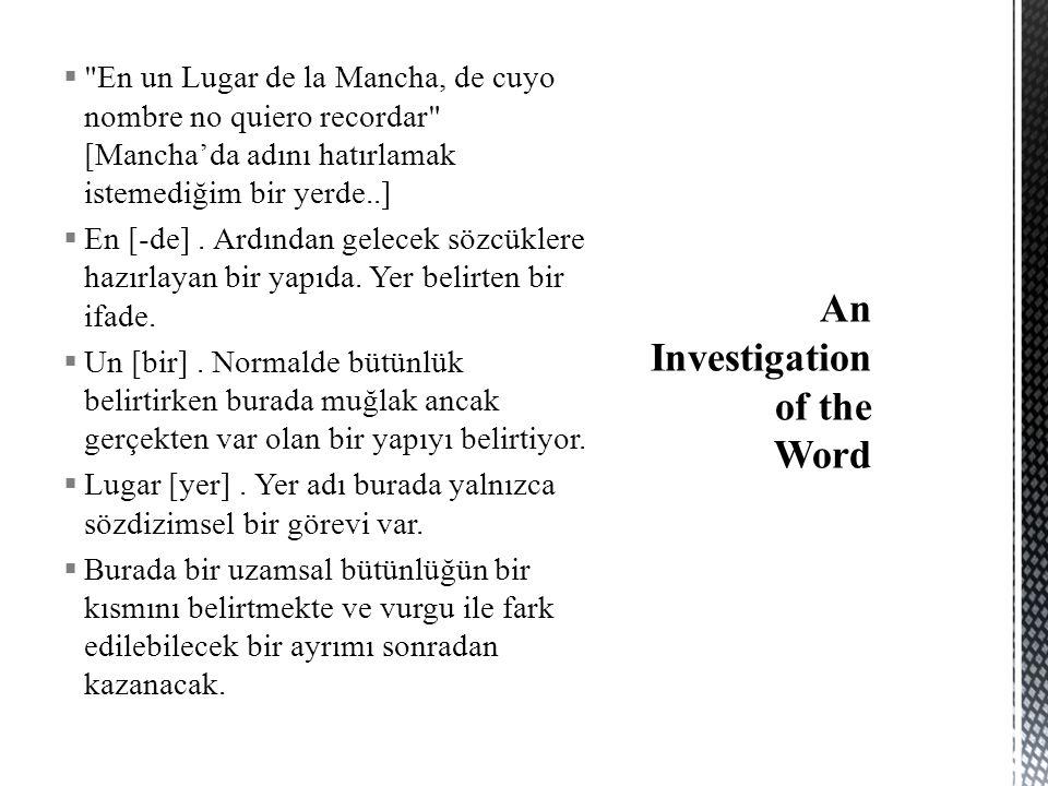  Borges'den hareketle değinilebilecek bir diğer olgu ise dil düşünce ilişkisidir.