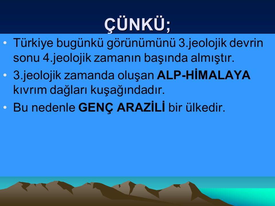 DOĞU ANADOLU: Doğu Anadolu Bölgesinde bazalt lavları üzerinde 1500-2000 m arasında Erzurum- Kars ve Ardahan Platoları.