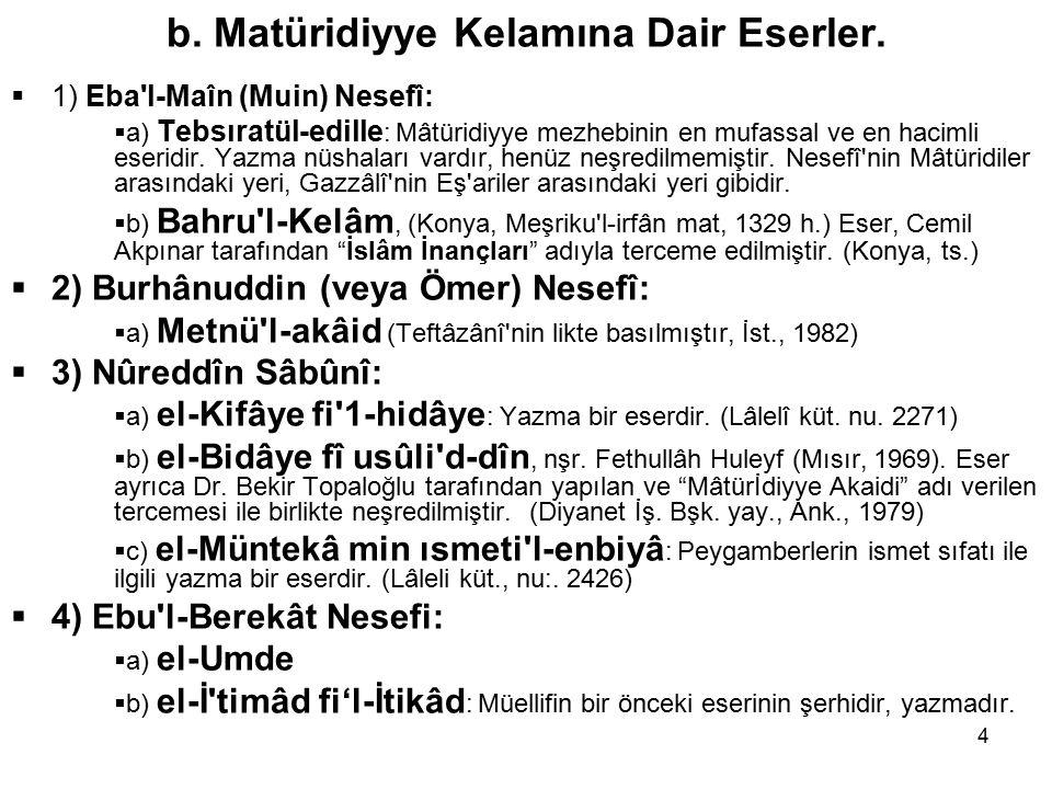 4 b. Matüridiyye Kelamına Dair Eserler.