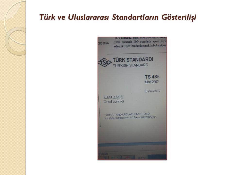 Türk ve Uluslararası Standartların Gösterilişi