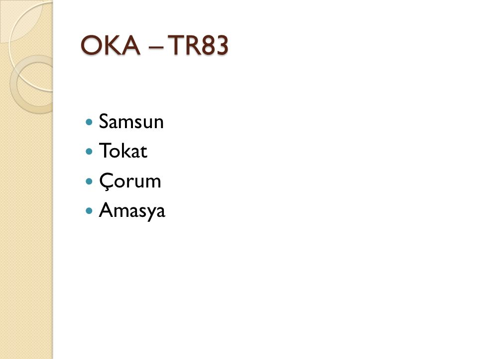 OKA – TR83 Samsun Tokat Çorum Amasya