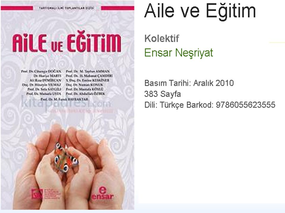 Bunu söylemeliyiz; çünkü aile ve ailevî değerlerin Türkiye'de toplumun -dindar olsun ya da olmasın- tüm kesimleri için önemli olduğunu alan araştırmalarının tamamı göstermektedir.