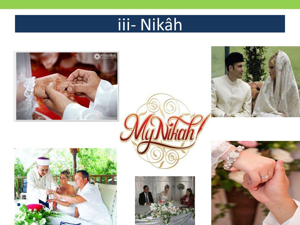 iii- Nikâh