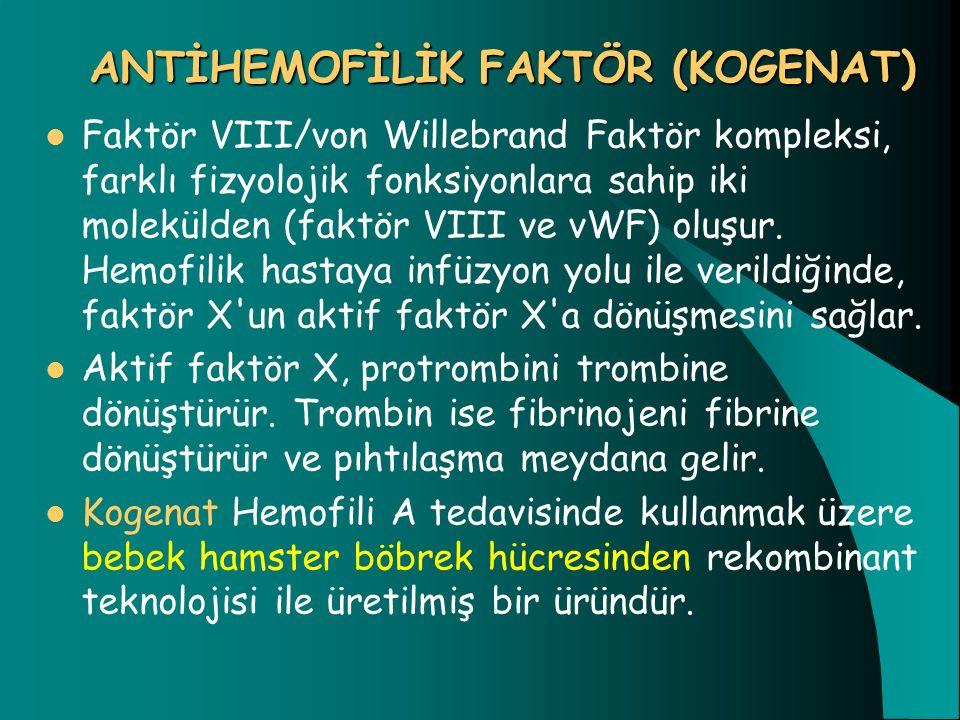 Faktör VIII/von Willebrand Faktör kompleksi, farklı fizyolojik fonksiyonlara sahip iki molekülden (faktör VIII ve vWF) oluşur. Hemofilik hastaya infüz