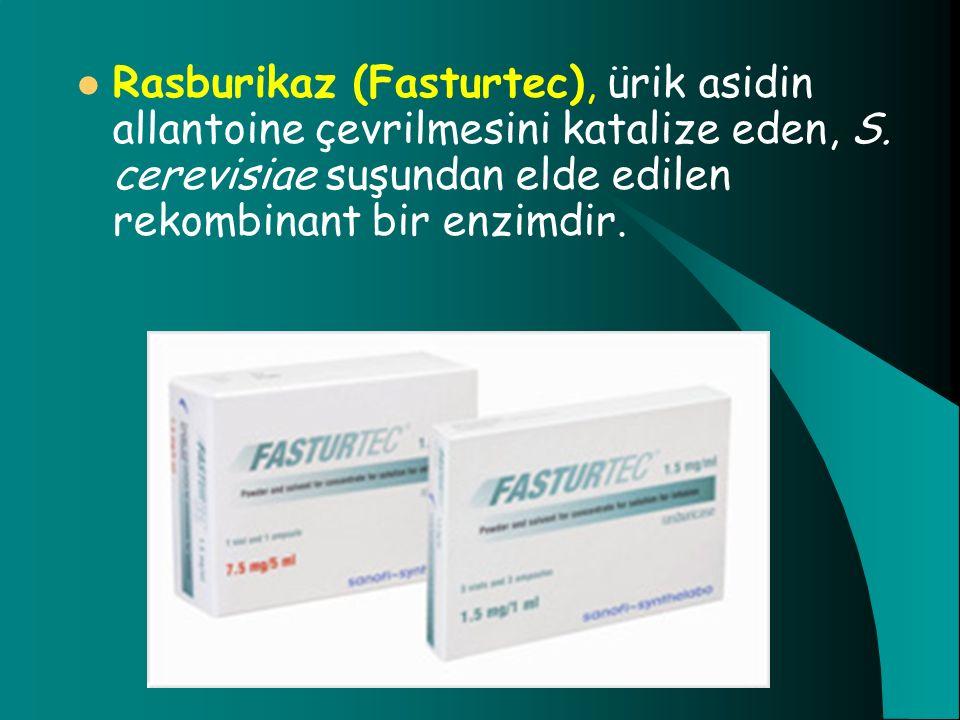 Rasburikaz (Fasturtec), ürik asidin allantoine çevrilmesini katalize eden, S. cerevisiae suşundan elde edilen rekombinant bir enzimdir.
