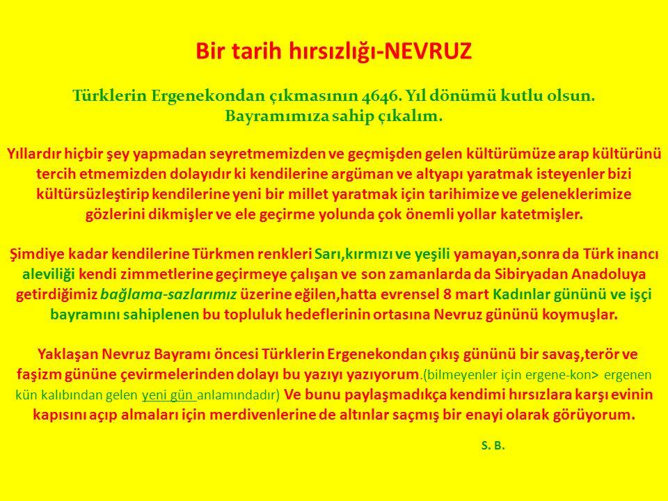 Bir tarih hırsızlığı-NEVRUZ Türklerin Ergenekondan çıkmasının 4646.