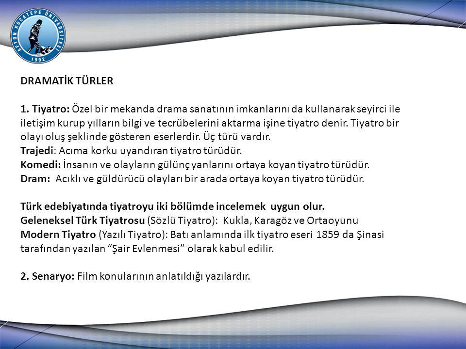 DRAMATİK TÜRLER 1.