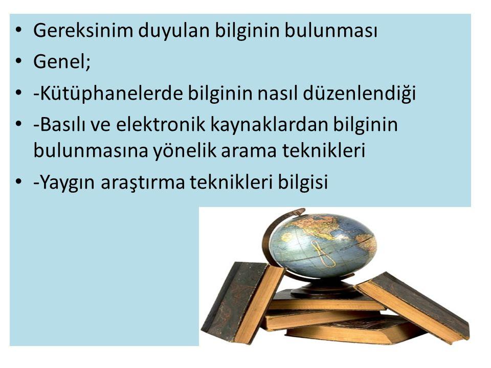 Üniversitelerde Bilgi Okuryazarlığı Programlarının İçeriği Bilgi kaynakları, özellikleri, türleri ve kullanımları (birincil-ikincil kaynaklar, bibliyografik-tam metin kaynaklar, danışma kaynakları, bilimsel-popüler kaynaklar, elektronik kaynaklar, kitaplar, süreli yayınlar ve bu kaynakların özellikleri).