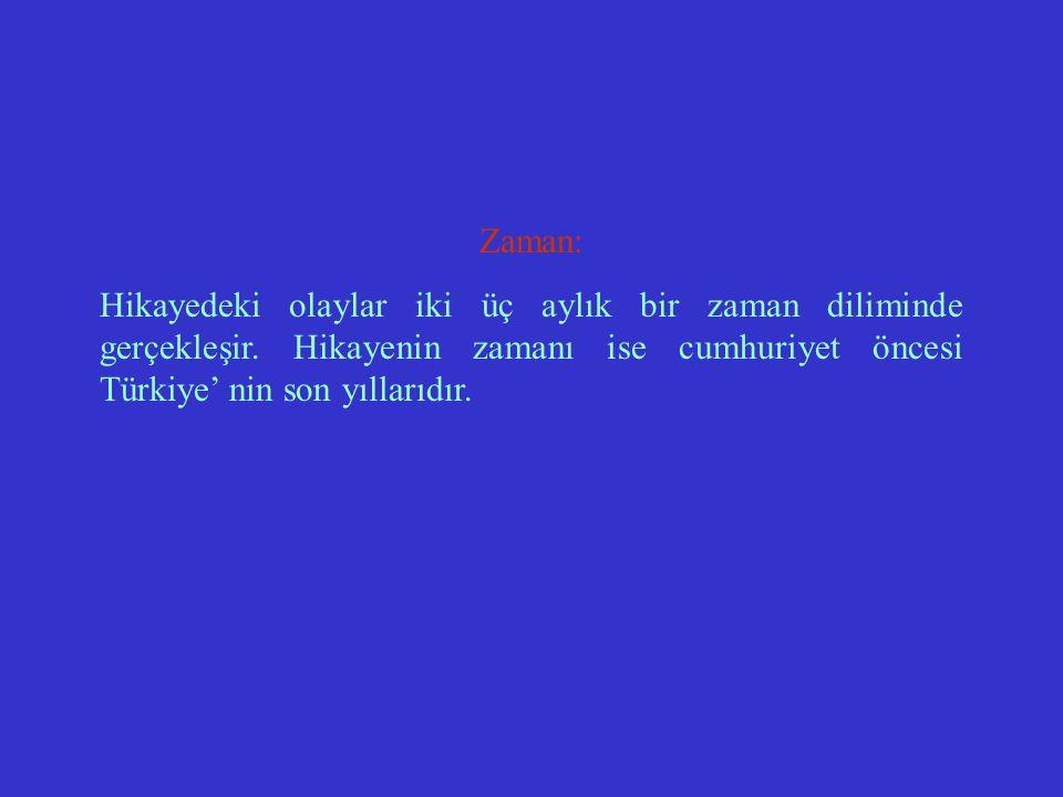 Mekan Olaylar Sermet Bey' in tuttuğu köşkte geçer.