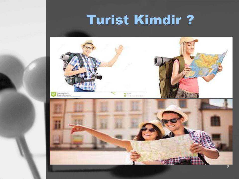 Turist Kimdir ? 3