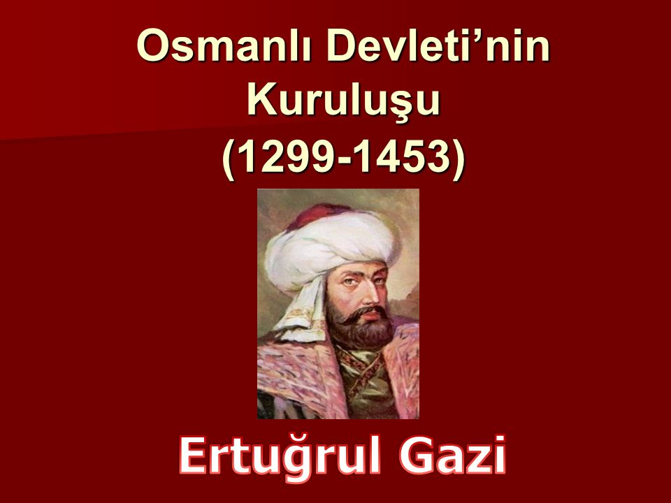 Osmanlılar, Oğuzların Bozok kolunun Kayı boyuna mensuptur.