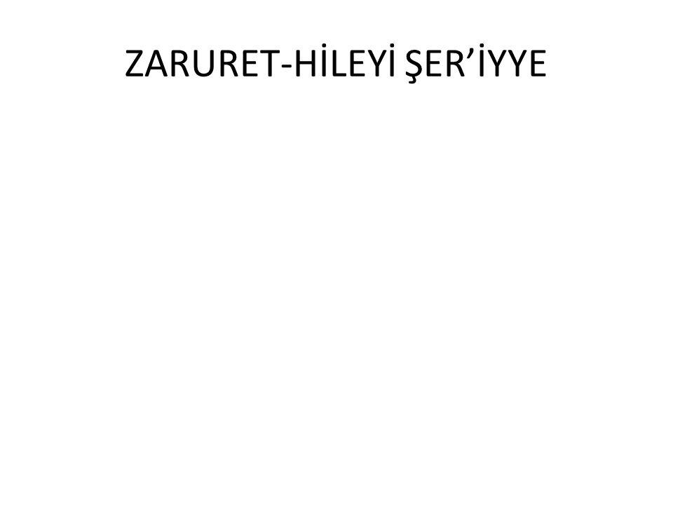 ZARURET-HİLEYİ ŞER'İYYE