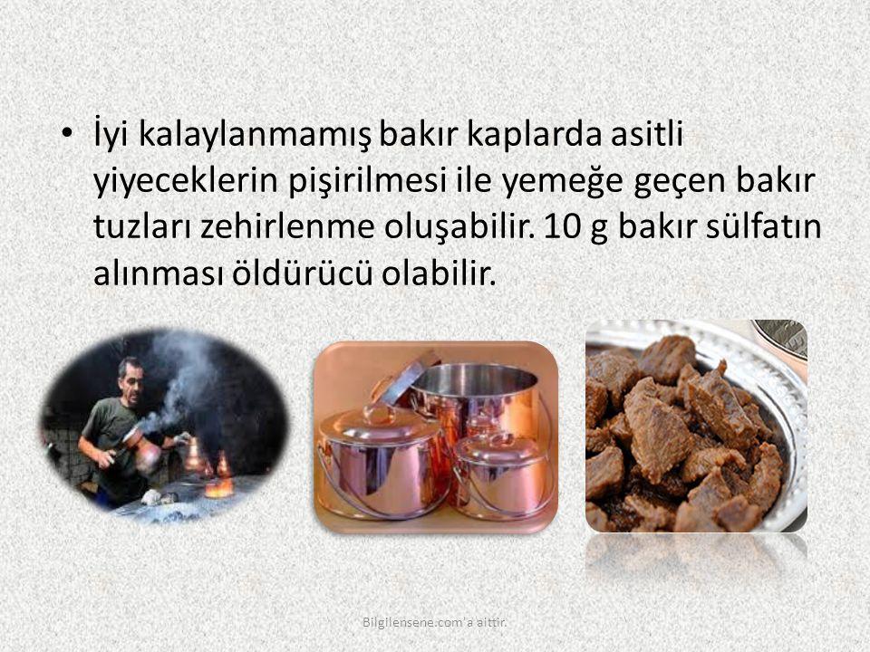 İyi kalaylanmamış bakır kaplarda asitli yiyeceklerin pişirilmesi ile yemeğe geçen bakır tuzları zehirlenme oluşabilir. 10 g bakır sülfatın alınması öl