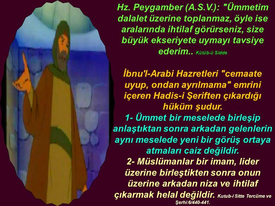 Hz. Peygamber (A.S.V.):
