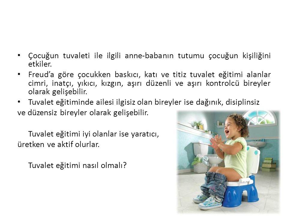 Çocuğun tuvaleti ile ilgili anne-babanın tutumu çocuğun kişiliğini etkiler.