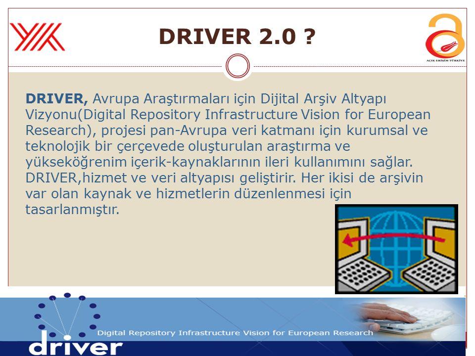 DRIVER, Avrupa Araştırmaları için Dijital Arşiv Altyapı Vizyonu(Digital Repository Infrastructure Vision for European Research), projesi pan-Avrupa ve
