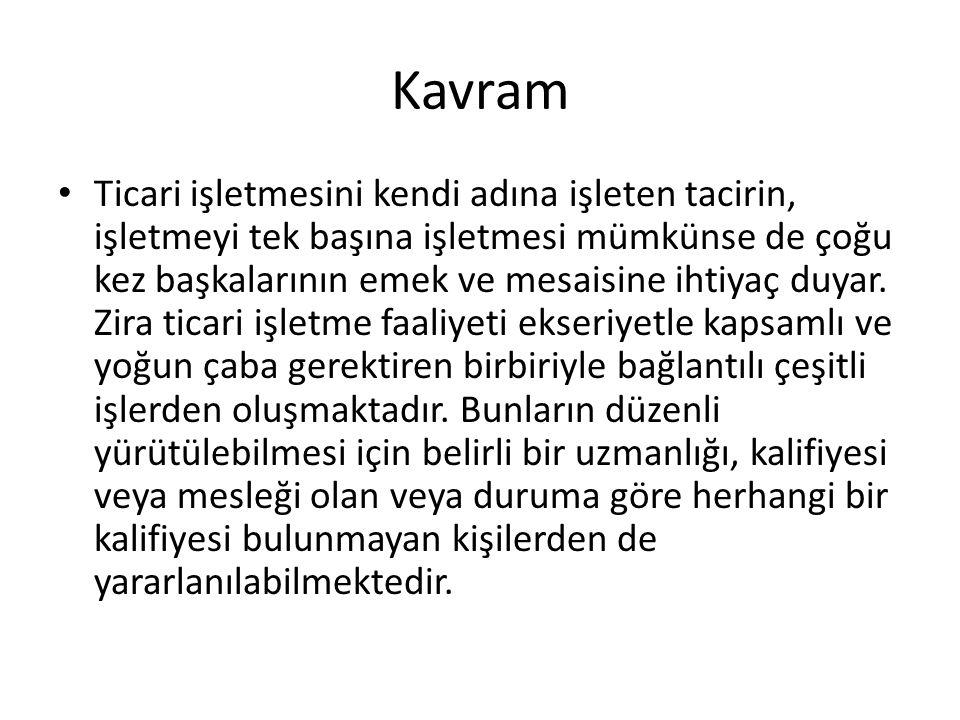 Düzenlendikleri Kanunlar Türk hukukunda tacir yardımcıları esas itibarıyla TBK ve TTK'da düzenlenmişlerdir.