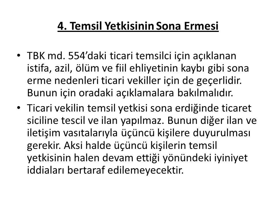 4.Temsil Yetkisinin Sona Ermesi TBK md.