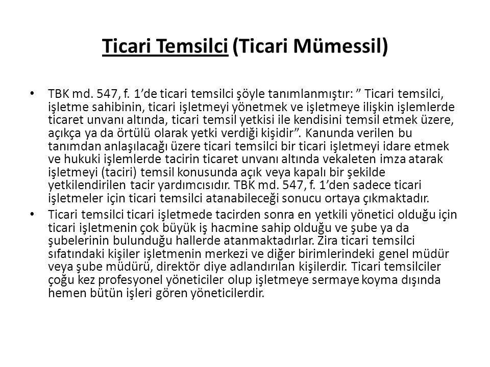 Ticari Temsilci (Ticari Mümessil) TBK md.547, f.