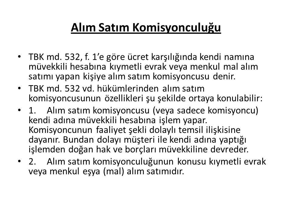 Alım Satım Komisyonculuğu TBK md.532, f.
