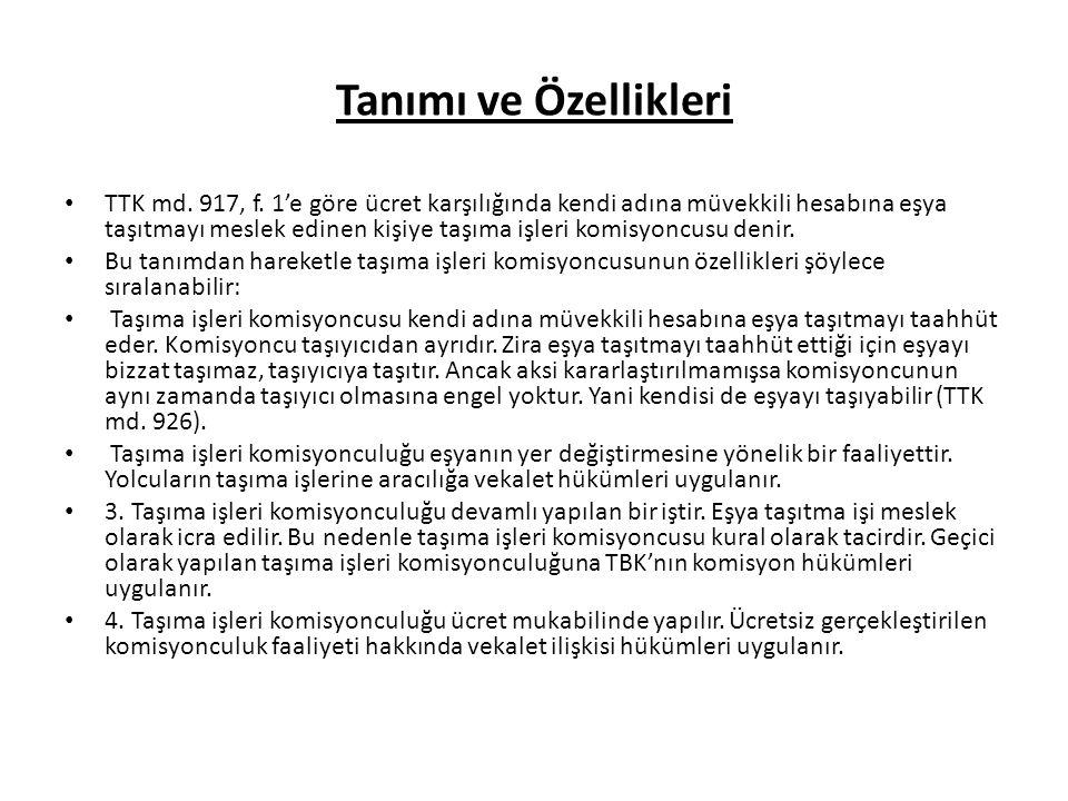 Tanımı ve Özellikleri TTK md.917, f.