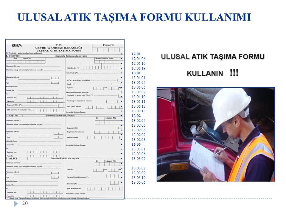 ULUSAL ATIK TAŞIMA FORMU KULLANIN !!.