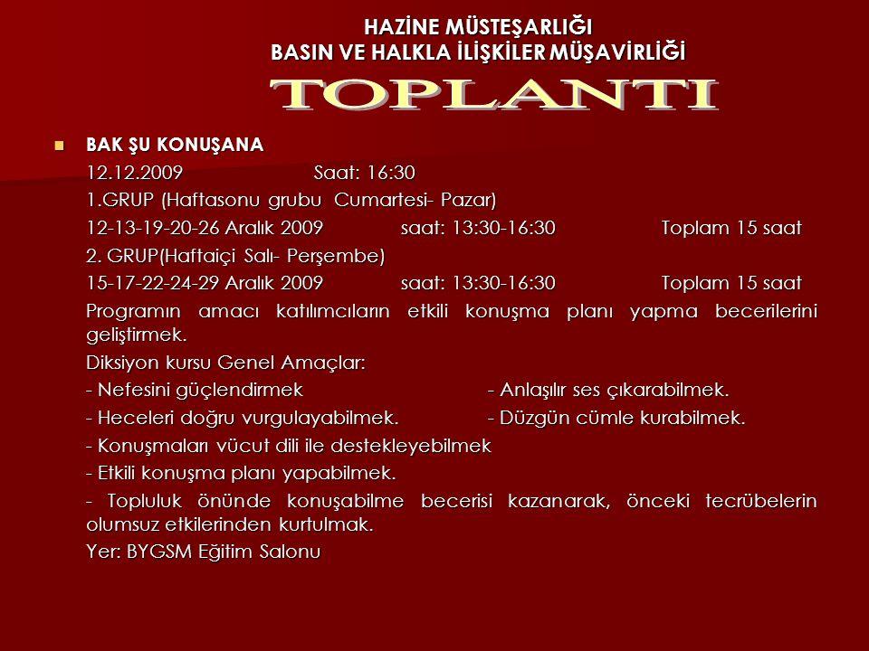 HAZİNE MÜSTEŞARLIĞI BASIN VE HALKLA İLİŞKİLER MÜŞAVİRLİĞİ TMMOB SANAYİ KONGRESİ TMMOB SANAYİ KONGRESİ 11-12 Aralık 2009 tarihlerinde Ankara Milli Kütü