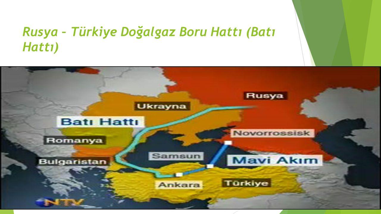  Rusya – Türkiye Doğalgaz Boru Hattı (Mavi Akım) 1997'de BOTAŞ ve Gazexport arasında imzalanan 25 yıllık Doğalgaz Alım- Satım Anlaşması kapsamında, doğalgaz Rusya'dan Karadeniz geçişli bir hat ile Türkiye'ye ulaşıyor.
