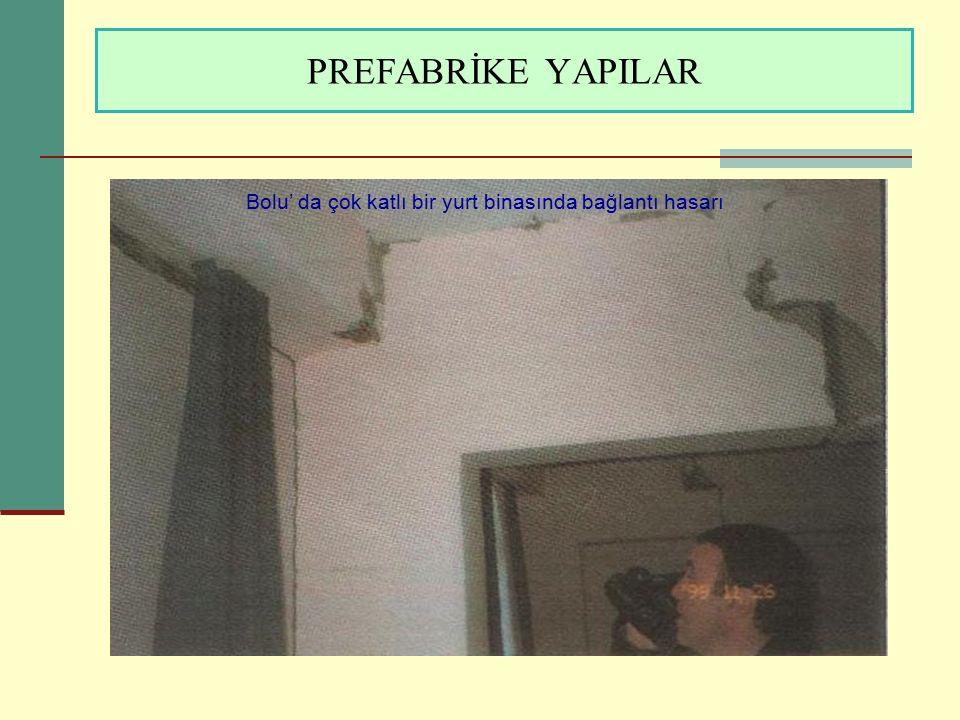 PREFABRİKE YAPILAR Bolu' da çok katlı bir yurt binasında bağlantı hasarı