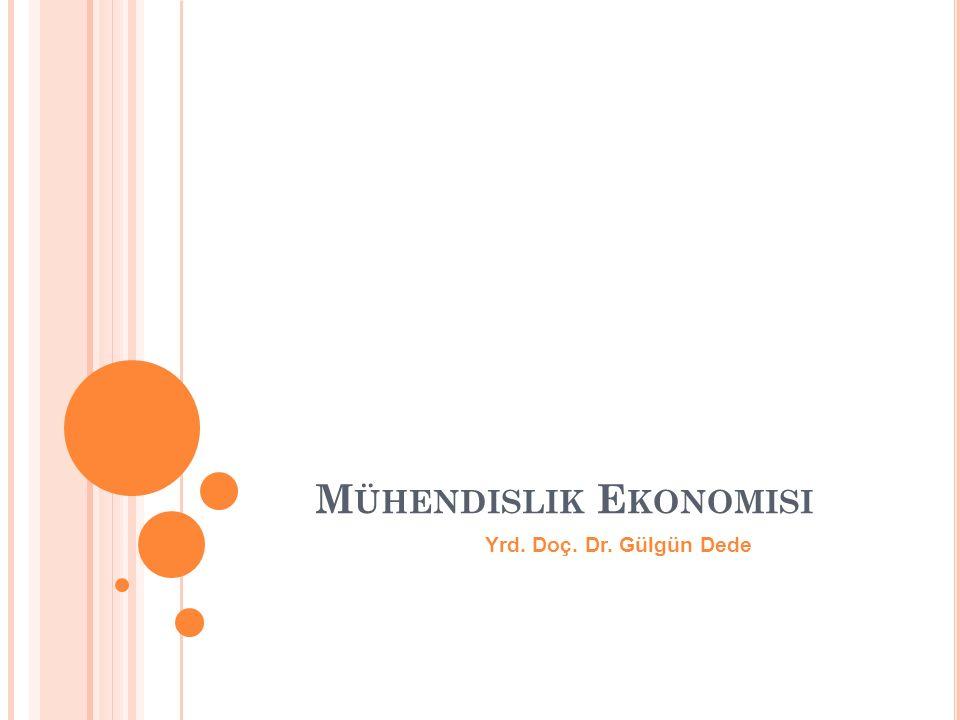 D ERSIN A MACı Mühendislik Ekonomisi, farklı proje alternatiflerinin seçiminde ekonomik analiz ve değerlendirmede geliştirilmiş olan karar destek aracıdır.
