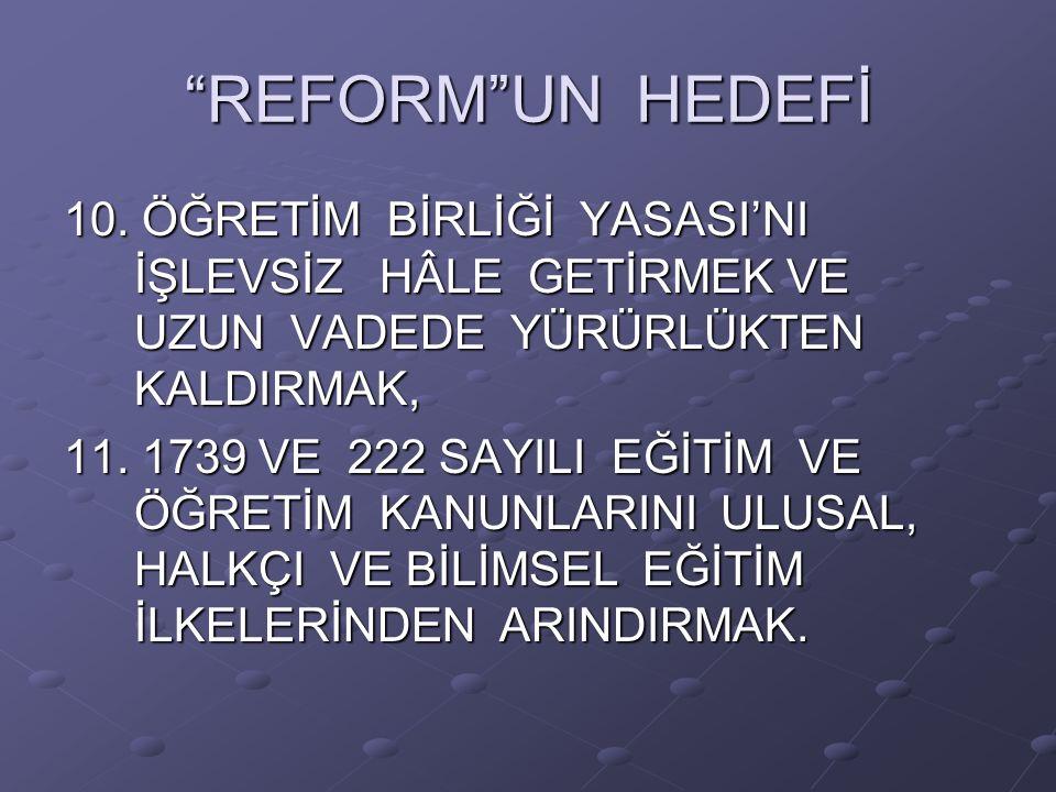 REFORM UN HEDEFİ 10.