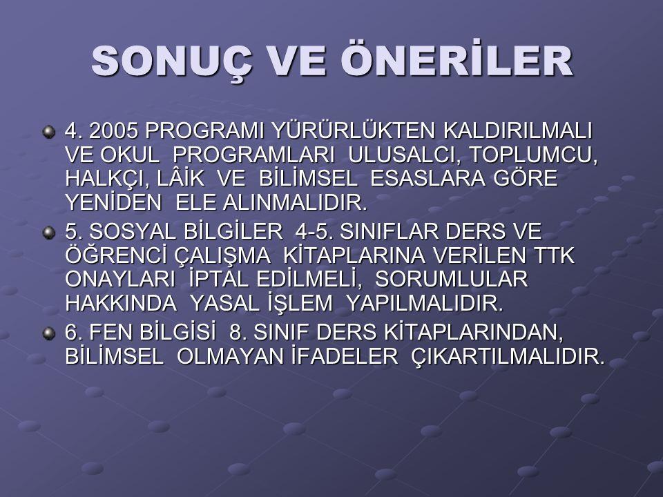 SONUÇ VE ÖNERİLER 4.