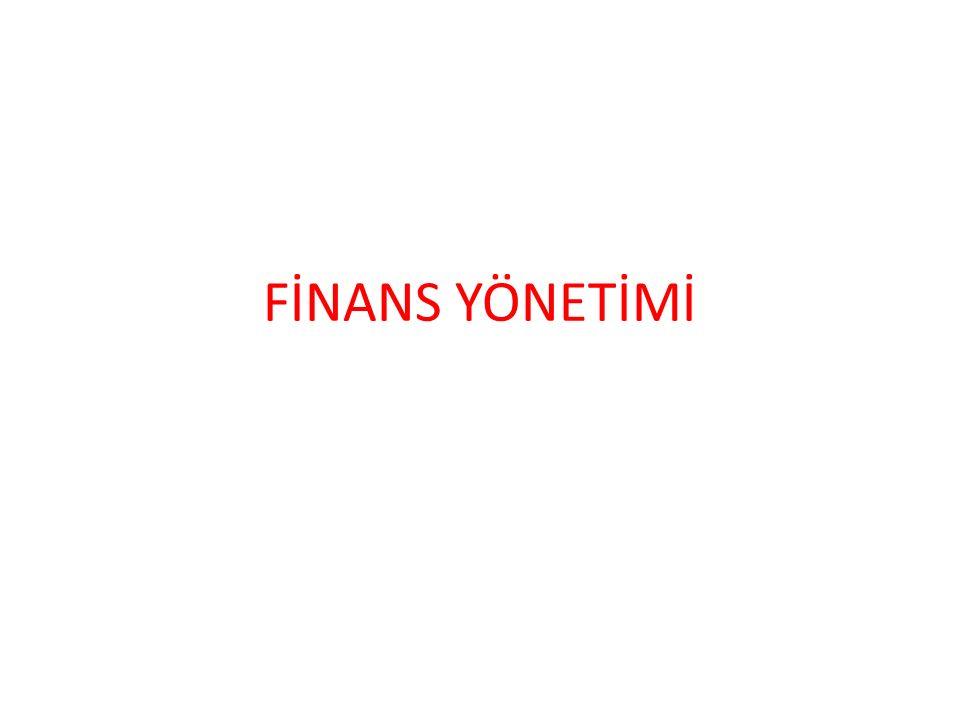 FİNANS YÖNETİMİ