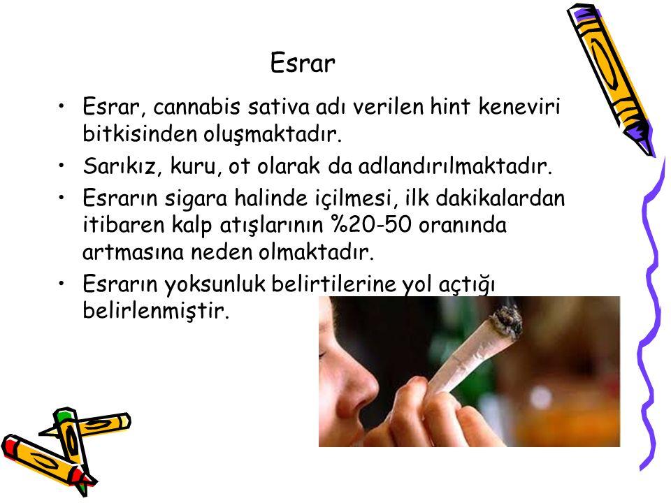 Esrar Esrar, cannabis sativa adı verilen hint keneviri bitkisinden oluşmaktadır.
