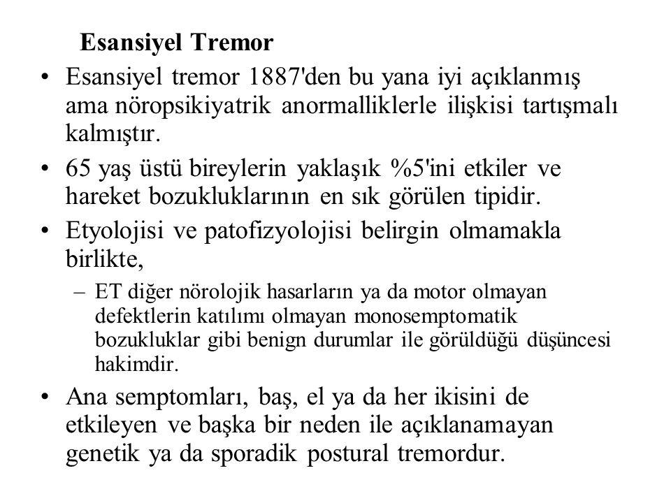 Esansiyel Tremor Esansiyel tremor 1887 den bu yana iyi açıklanmış ama nöropsikiyatrik anormalliklerle ilişkisi tartışmalı kalmıştır.
