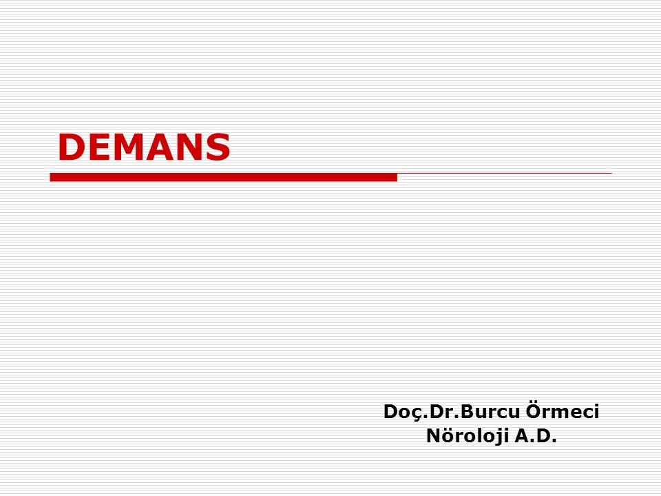 TANI Laboratuvar İncelemeleri  Amaç; Nutrisyonel Enfeksiyöz Metabolik bozukluklar Yapısal beyin lezyonları (tümör, kanama, hidrosefali, enfarkt) gibi tedavi edilebilir durumların ayırıcı tanısını yapmak  Görüntüleme (dejeneratif demanslarda) Alzheimer hastalığında  medial temporal lob atrofisi FTD'da  frontotemporal lob atrofisi  Önerilen temel laboratuvar araştırmaları B12 vitamin düzeyi Hemogram KCFT BFT Sedimentasyon TFT Elektrolitler Açlık glukozu