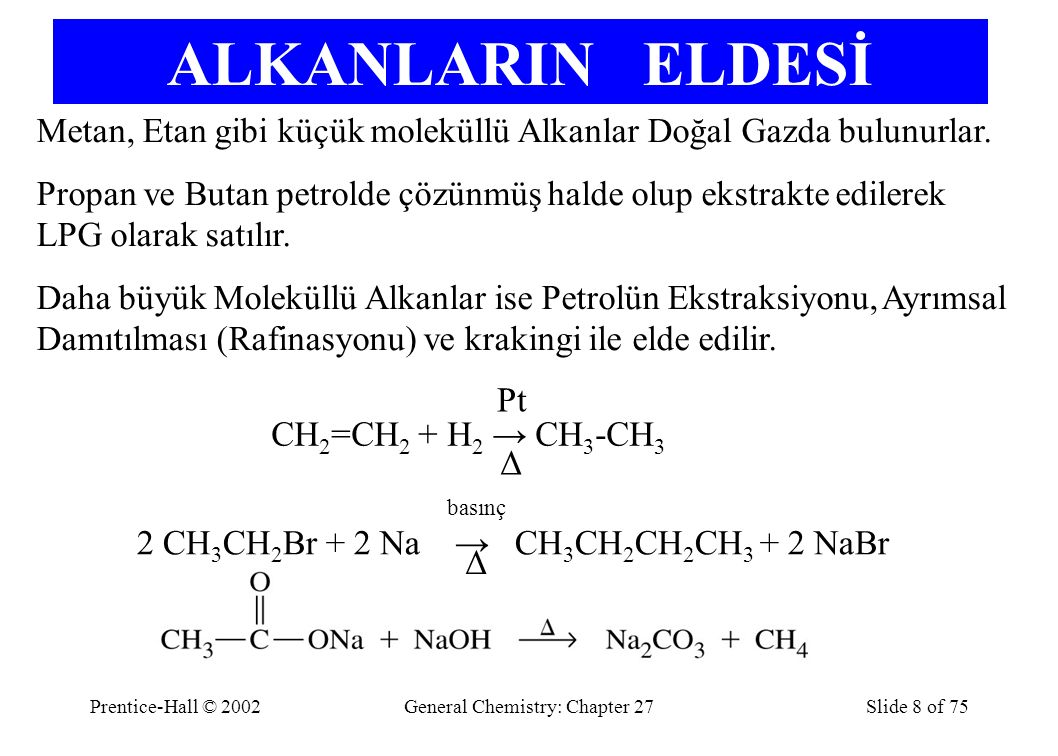 Prentice-Hall © 2002General Chemistry: Chapter 27Slide 69 of 75 Kondensasyon Polimerleşmesi