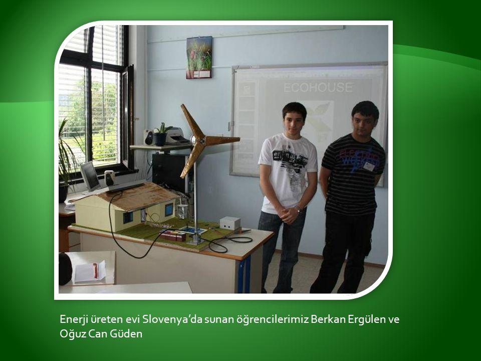 Enerji üreten evi Slovenya'da sunan öğrencilerimiz Berkan Ergülen ve Oğuz Can Güden