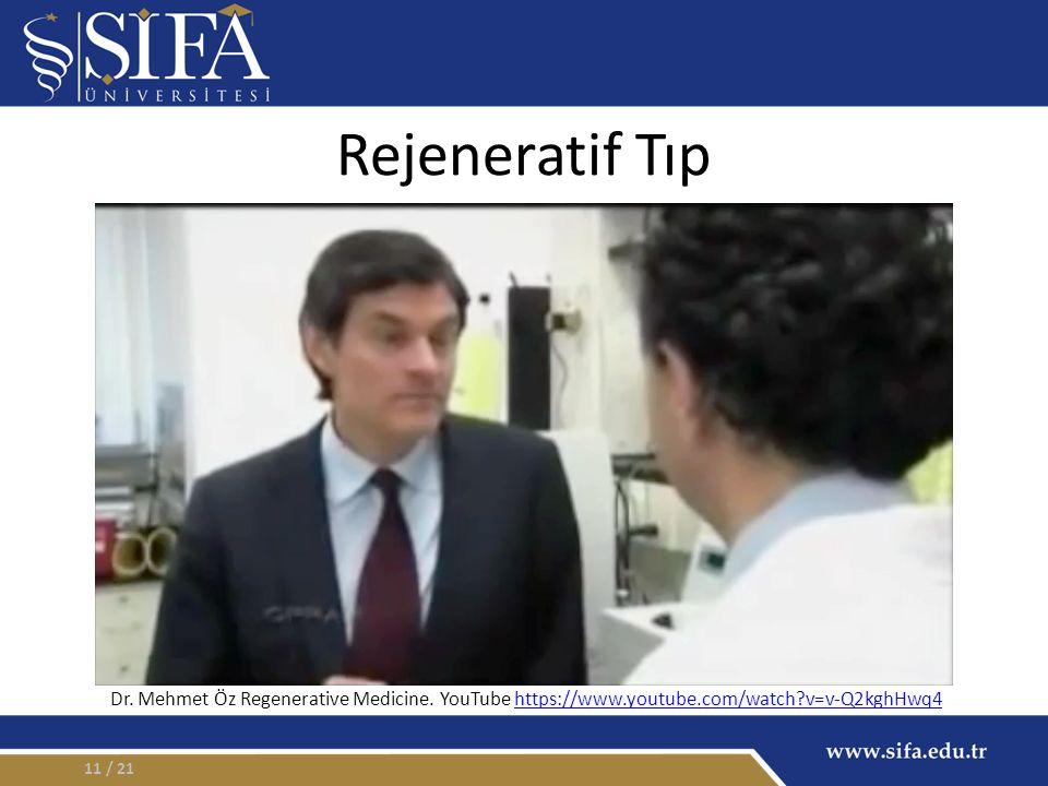 Rejeneratif Tıp / 2111 Dr. Mehmet Öz Regenerative Medicine.
