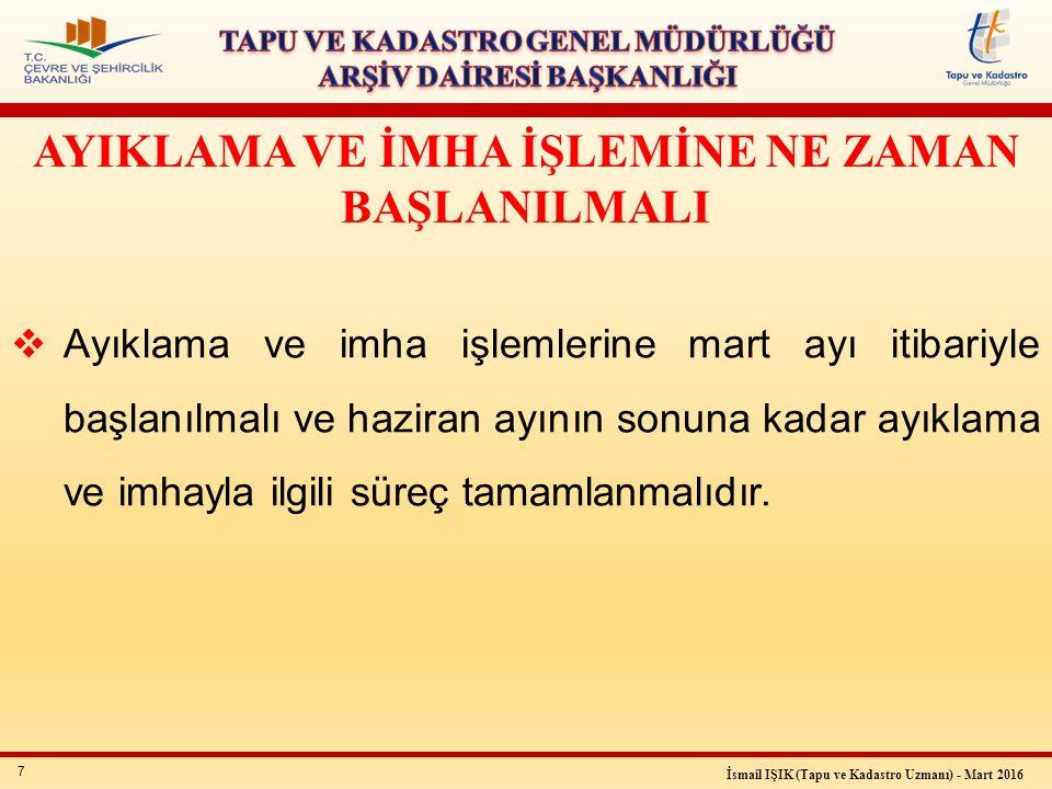 38 İsmail IŞIK (Tapu ve Kadastro Uzmanı) - Mart 2016