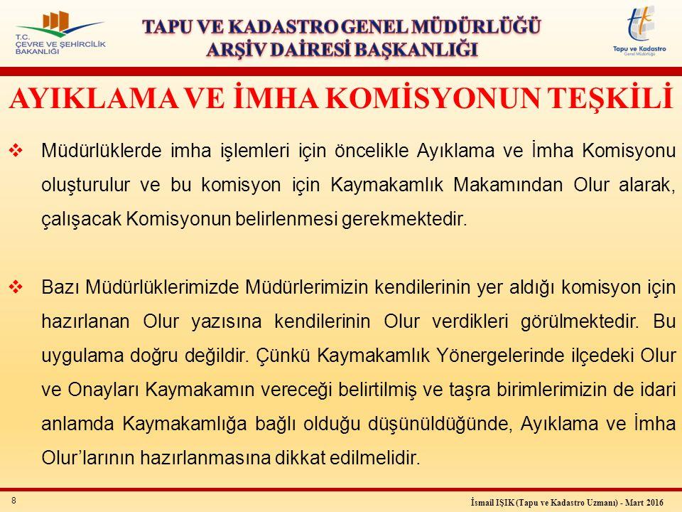 29 İsmail IŞIK (Tapu ve Kadastro Uzmanı) - Mart 2016