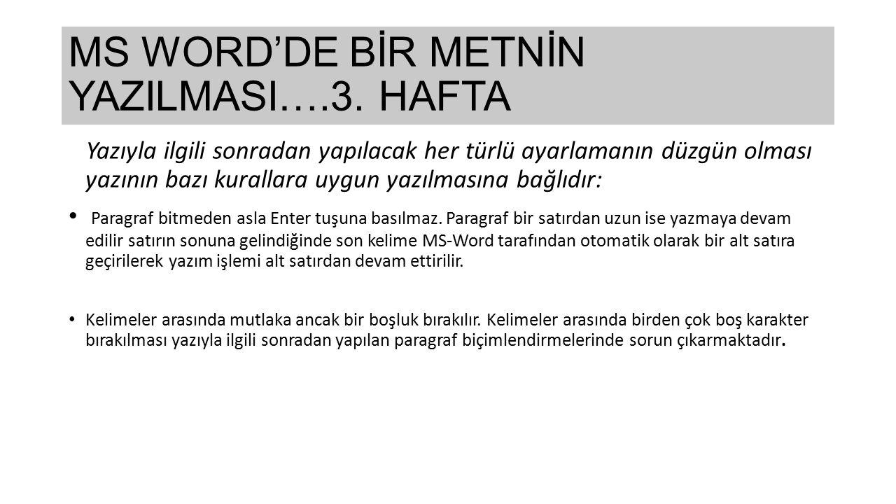 MS WORD'DE BİR METNİN YAZILMASI….3.