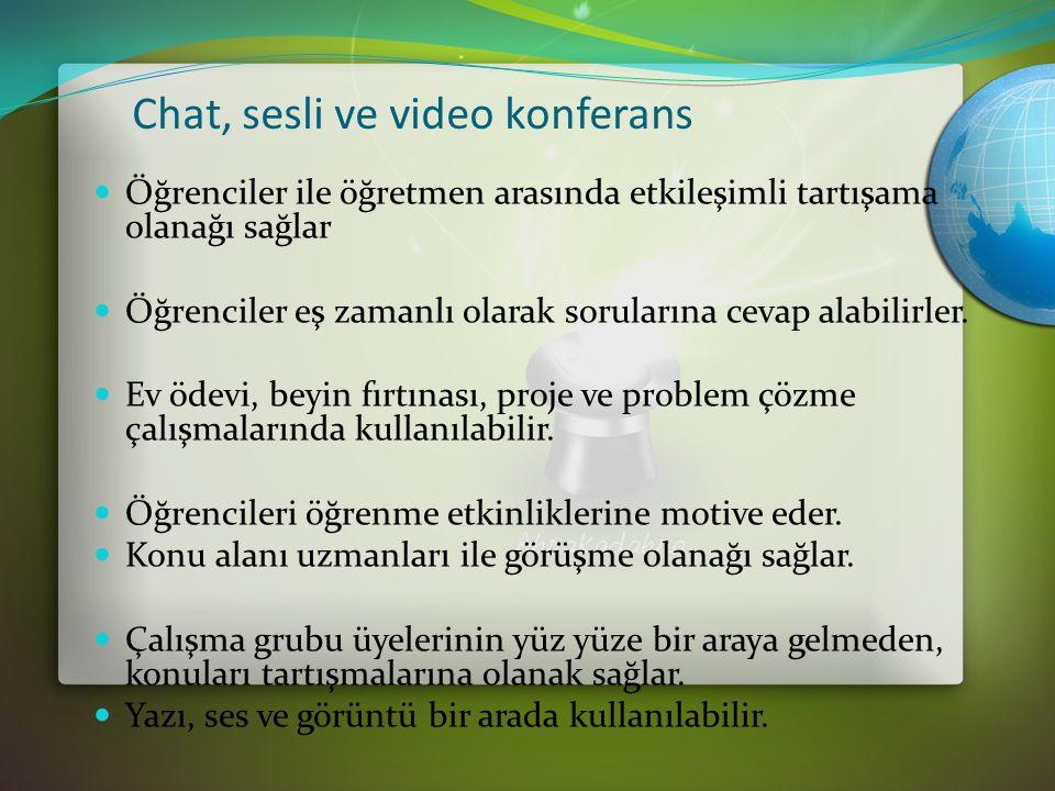 Chat, sesli ve video konferans Öğrenciler ile öğretmen arasında etkileşimli tartışama olanağı sağlar Öğrenciler eş zamanlı olarak sorularına cevap alabilirler.