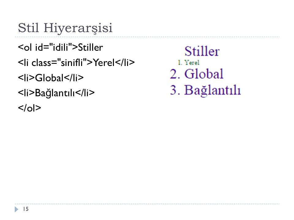 Stil Hiyerarşisi Stiller Yerel Global Ba ğ lantılı 15