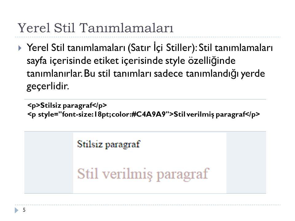 Örnek:.menu { font-size: 14px; width: 80px; text-align: center; border-right: 1px solid #D9F7D1;}.bos { clear:both; } 46