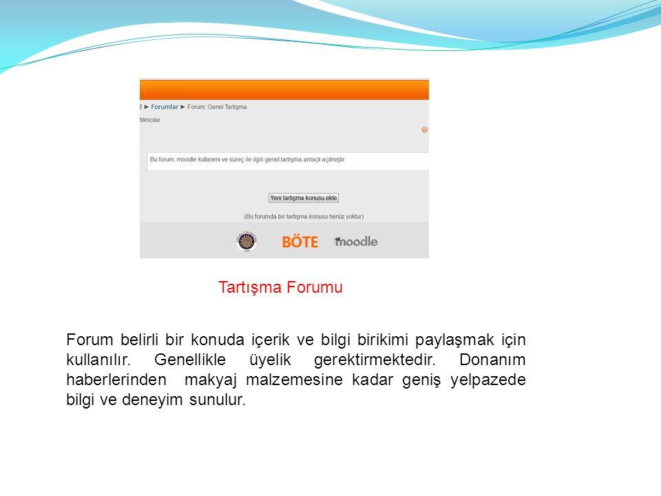 Tartışma Forumu Forum belirli bir konuda içerik ve bilgi birikimi paylaşmak için kullanılır.