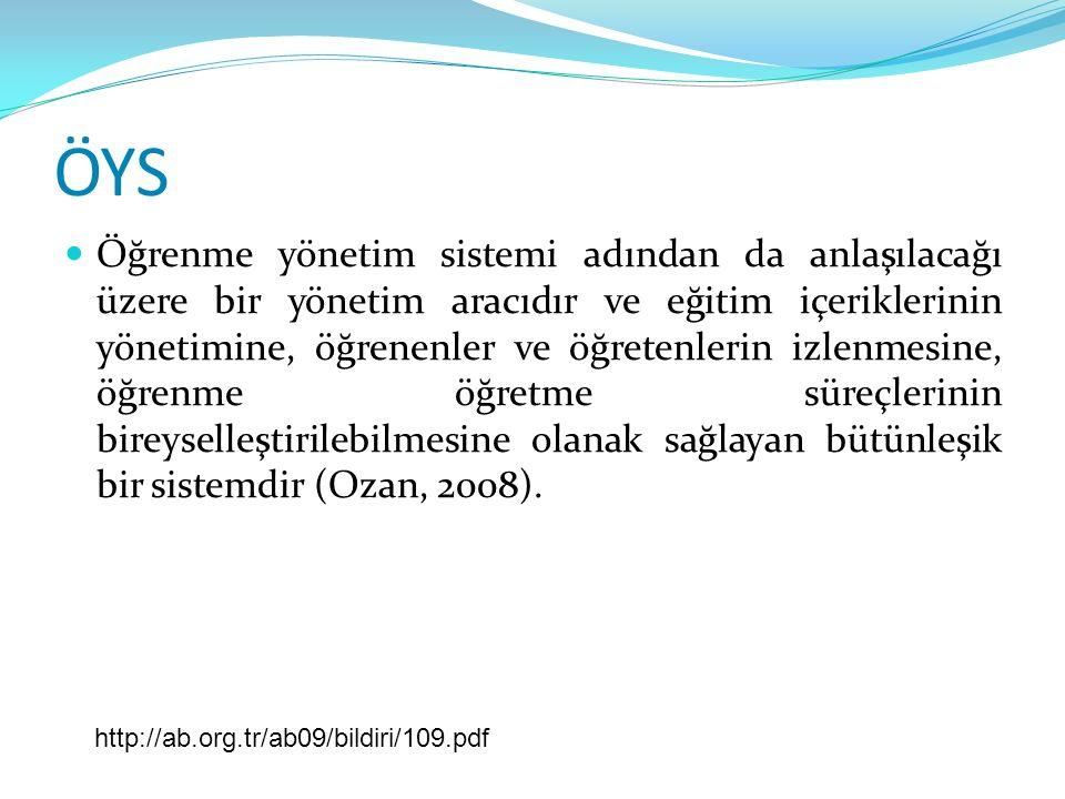 ÖYS Öğrenme yönetim sistemi adından da anlaşılacağı üzere bir yönetim aracıdır ve eğitim içeriklerinin yönetimine, öğrenenler ve öğretenlerin izlenmesine, öğrenme öğretme süreçlerinin bireyselleştirilebilmesine olanak sağlayan bütünleşik bir sistemdir (Ozan, 2008).