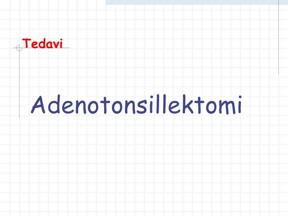 Tedavi Adenotonsillektomi