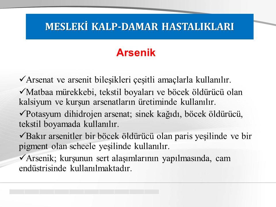 Arsenik Arsenat ve arsenit bileşikleri çeşitli amaçlarla kullanılır.